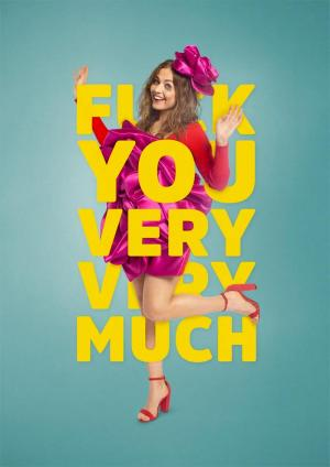 Trailer F*** you very very much