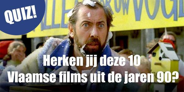 Herken jij deze 10 Vlaamse films uit de jaren 90?